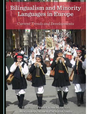 Bilingualism and Minority Languages In Europe